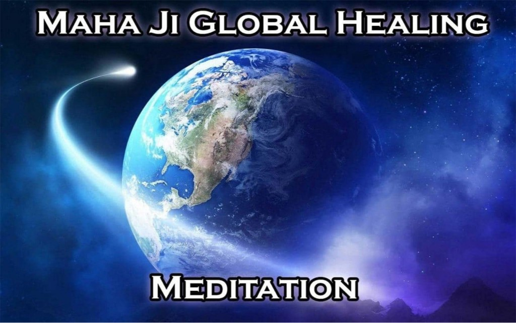 Maha Ji Global Healing Meditation